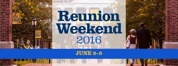Reunion Weekend 2016 June 2-5