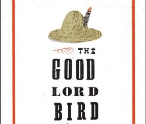 The Good Lord Bird 9781594486340B